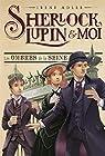 Sherlock, Lupin et moi, tome 6 : Les ombres de la Seine par Adler