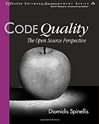 Code Quality: The Open Source Perspective (Effective Software Development)