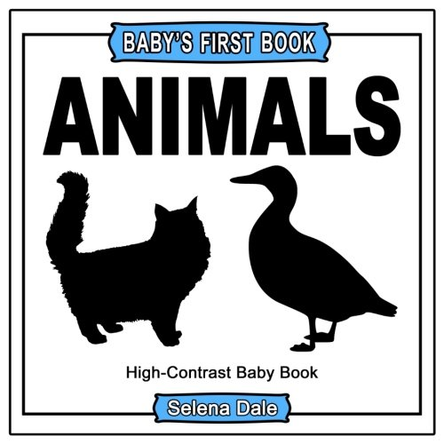 Baby's First Book: Animals: High-Contrast Black and White Baby Book