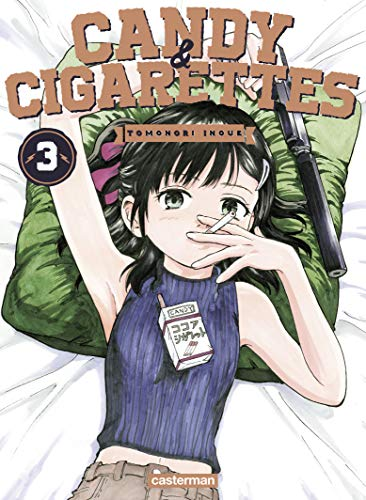 Candy & Cigarettes Edition simple Tome 3