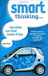 Smart Thinking: The Little Car That Made It Big