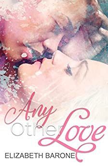 Any Other Love by [Barone, Elizabeth]