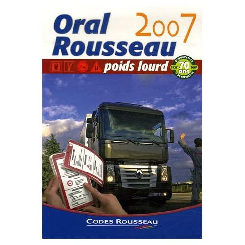 Interrogation orale Rousseau : Permis Poids Lourd C - E(C) - D - E(D)