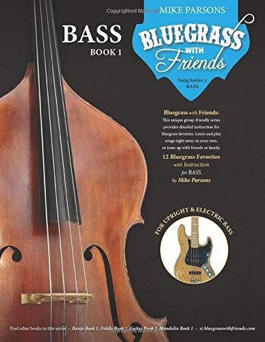 Bass Book 1 (Bluegrass with Friends, Band 5)