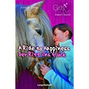 A Ride to Happiness - Der Ritt ins Glück (Girls in Love)