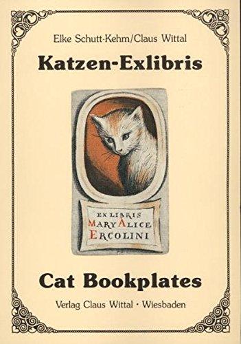 Katzen-Exlibris /Cat-Bookplates (Edition Privatvergnügen)