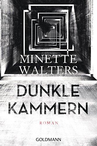 Dunkle Kammern: Roman