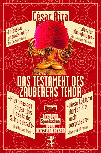 Das Testament des Zauberers Tenor (Bibliothek César Aira)