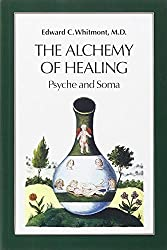 The Alchemy of Healing: Psyche and Soma