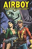 Airboy Archives Volume 2 (Airboy Archive Tp) by Chuck Dixon (2014-09-02)