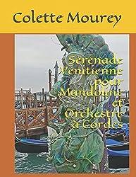 Sérénade Vénitienne pour Mandoline et Orchestre à Cordes