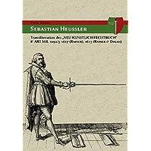 """Neu kunstlich Fechtbuch"""""""