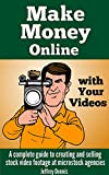 Image de Make Money Online with Your Videos: A complete guide to creating and selling sto