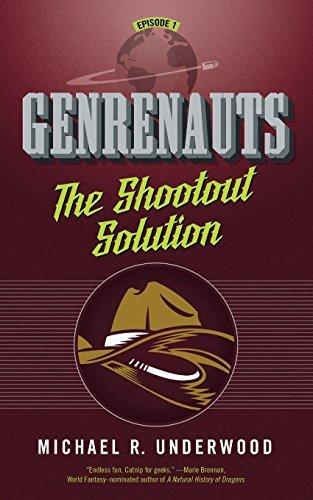 The Shootout Solution: Genrenauts Episode 1 by Michael R Underwood (2015-11-17)