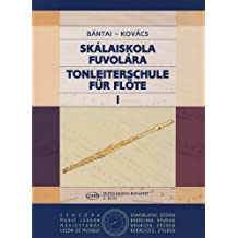 BANTAI y KOVACS - Metodo de Escalas (Skalaiskola) Vol.1 para Flauta