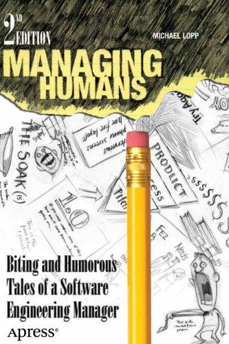 Como Descargar De Elitetorrent Managing Humans: Biting and Humorous Tales of a Software Engineering Manager PDF Online