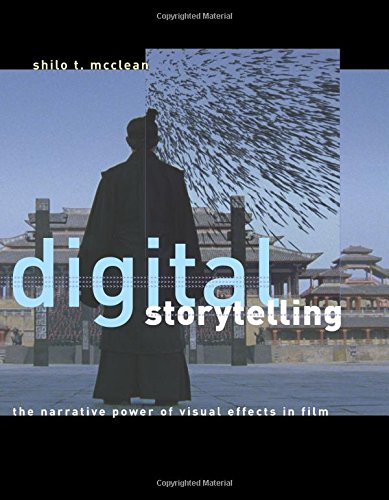Digital Storytelling (MIT Press): The Narrative Power of Visual Effects in Film: 0
