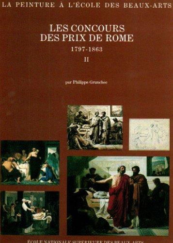 Les Concours des Prix de Rome 1797 - 1863, Tome 2