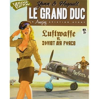 Le Grand Duc, Tome 1 : Les sorcières de la nuit (édition de luxe)
