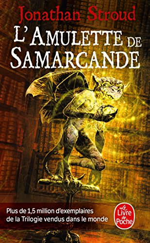 L'Amulette de Samarcande (La Trilogie de Bartiméus, Tome 1) par Jonathan Stroud