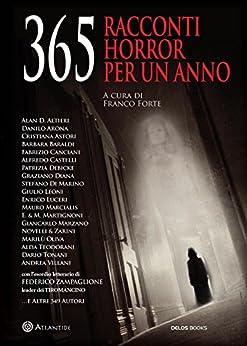 365 Racconti horror per un anno (Atlantide) di [Forte, Franco]