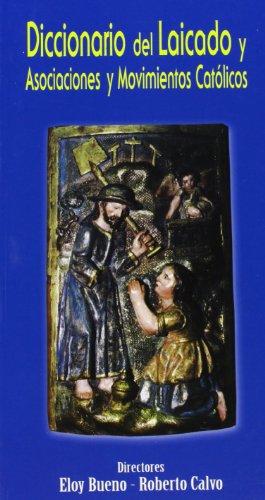 Diccionario del laicado y asociaciones y movimientos católicos (DICCIONARIOS