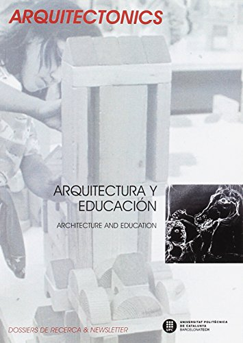 Arquitectura y educación: Architecture and education (Arquitectonics. Mind, land & society)