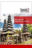 book2 Deutsch - Indonesisch für Anfänger: Ein Buch in 2 Sprachen