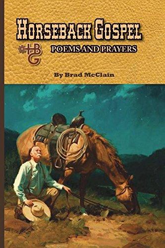 Horseback Gospel Poems And Prayers
