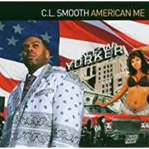 American Me by C.L. Smooth (2006-10-31)