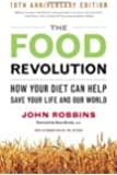 Food Revolution: How Your Diet Can Help Save Your Life and the World