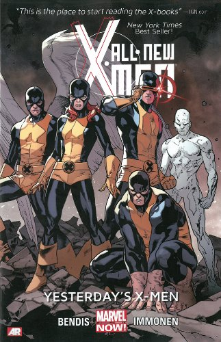 All-new X-men Volume 1: Yesterday's X-men (marvel Now) Cover Image