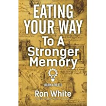 Eating Your Way To A Stronger Memory