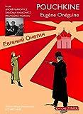 Eugène Onéguine | Pouchkine, Aleksandr Sergueïevitch. Auteur