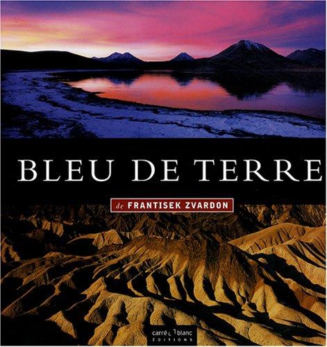 Bleu de terre : Edition bilingue