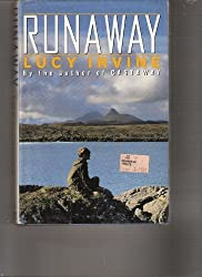Runaway by Lucy Irvine (1987-03-12)