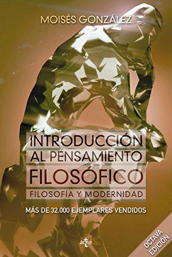 Introducción al pensamiento filosófico: Filosofía y modernidad (Ventana Abierta) por Moisés González