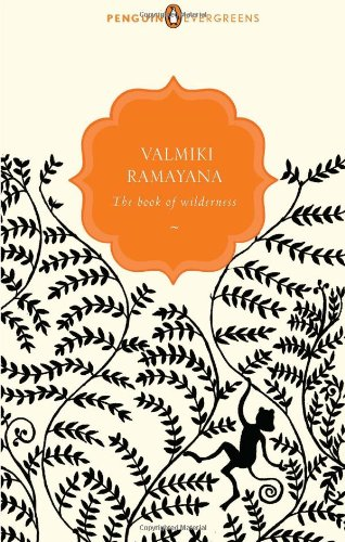 The Book of Wilderness [paperback] Valmiki Ramayana [Jan 01, 2011] par NA