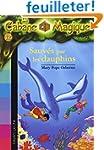 La Cabane Magique, Tome 12 : Sauv�s p...