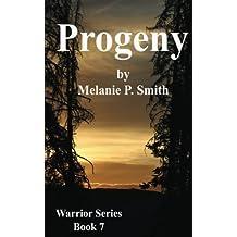 Progeny: Book Seven: Volume 7 (Warrior)