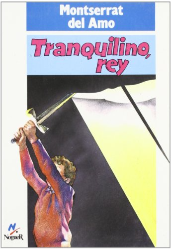 Rey tranquilino (Noguer Historico) por Montserrat Del Amo