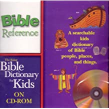 The Baker Bible Dictionary for Kids (Bible Reference)