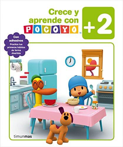 Crece y aprende con Pocoyó +2: Con adhesivos. Practica tus primeros hábitos de forma divertida (Pocoyo) por Zinkia Entertainment  S. A.