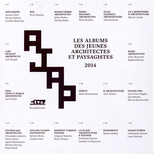 Album des jeunes architectes et paysagistes 2014 par Alice Bialestowski