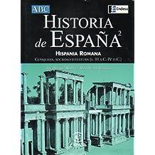 Historia de España 2. Hispania romana. Conquista, sociedad y cultura (S.III a.C.-IV d.C.)