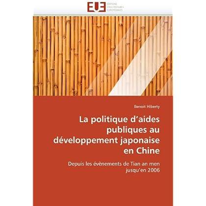 La politique d''aides publiques au développement japonaise en chine