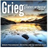 Grieg: The Greatest Orchestral Works