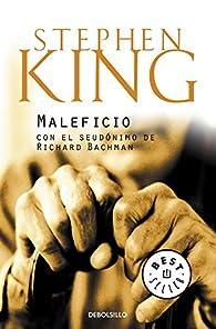 Maleficio par Stephen King