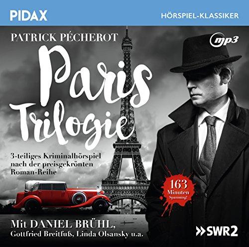 Pidax Hörspiel-Klassiker - Paris Trilogie (Patrick Pécherot) SWR 2013 / Pidax 2016