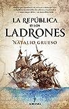 La República de los Ladrones (Novela)